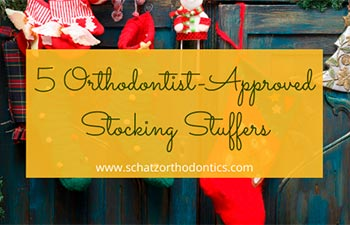 5 Orthodontist Approved Stocking Stuffers